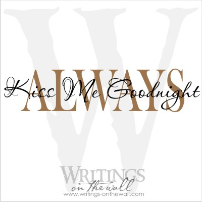 Always kiss me goodnight 2 color #2