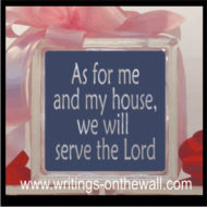 As for me and my house, we will serve the Lord - glass block vinyl