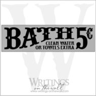 Baths 5 Cents vinyl lettering