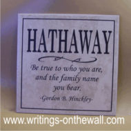 Be true to who you are - with Family Name for tile