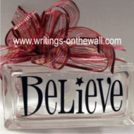 Believe - Glass Block Vinyl