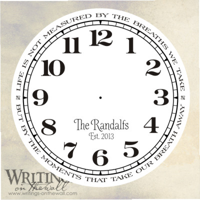 Clock Face – Script personalization – Life is not measured by the breaths we take.Vinyl decal clock face.