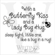 With a Butterfly Kiss and a Ladybug Hug