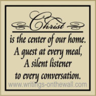 Christ is the Center of Our Home