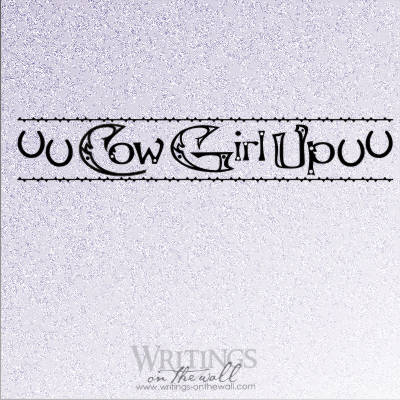 CowGirl up vinyl wall decal