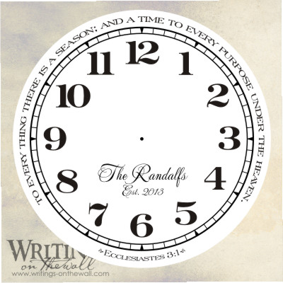 Clock face - numbers - Ecclesiastes Quote - To every thing there is a season - script personalization - vinyl decal