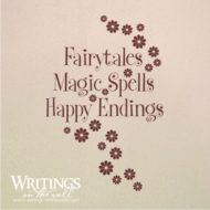 Fairytales, Magic Spells and Happy Endings