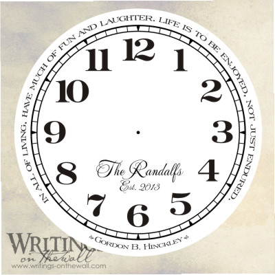 Life is to be enjoyed not just endured, clock face with numbers, script personalization. Vinyl decal.