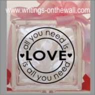 All you need is Love 1 - Glass Block Vinyl