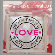 All you need is Love 2 Color - Glass Block Vinyl
