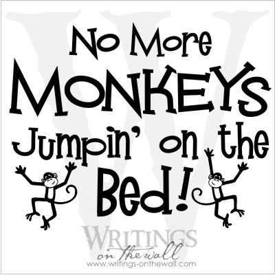 No more monkeys jumpin' on the bed