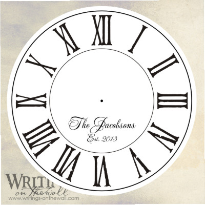 Clock face with distressed roman numerals and script personalization.