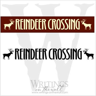 Reindeer Crossing vinyl decal for a make it yourself sign.