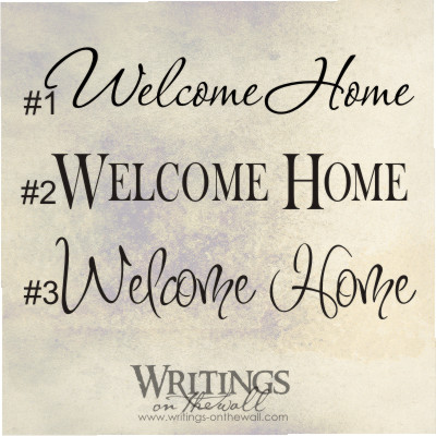 Welcome home writings on the wall welcome home m4hsunfo