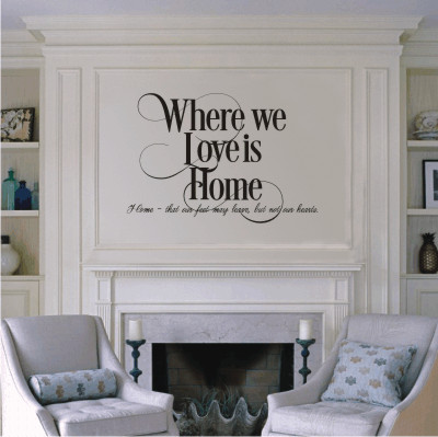 Where we love is home - vinyl wall decal